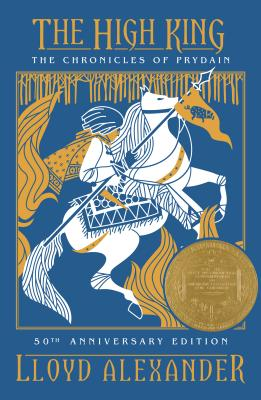 The High King (The Prydain Chronicles, Book 5)