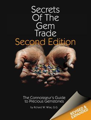 Secrets of the Gem Trade: The Connoisseur's Guide to Precious Gemstones Cover Image