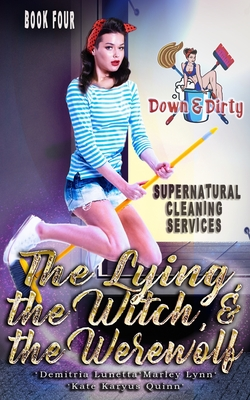 The Lying, the Witch, and the Werewolf Cover Image