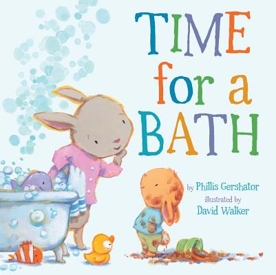 Cover for Time for a Bath (Snuggle Time Stories #3)
