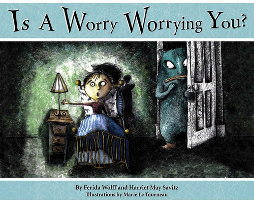 Is a Worry Worrying You? Cover