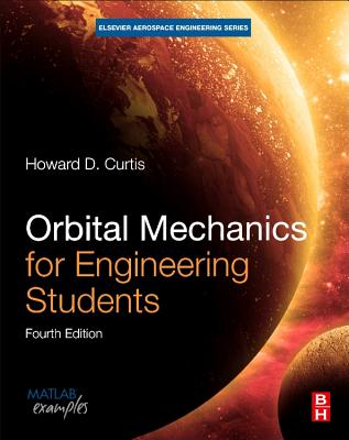 Orbital Mechanics for Engineering Students (Aerospace Engineering) Cover Image