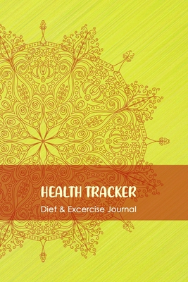 Health Tracker: Professional and Practical Food Diary and Fitness Tracker: Monitor Eating, Plan Meals, and Set Diet and Exercise Goals Cover Image