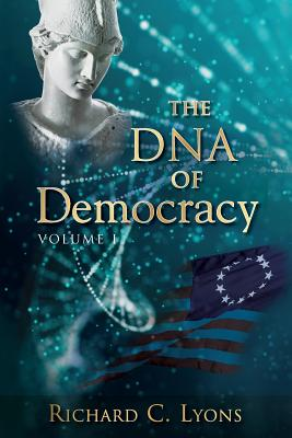 The DNA of Democracy: Volume 1 Cover Image