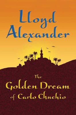 The Golden Dream of Carlo Chuchio Cover