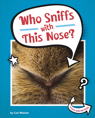 Who Sniffs with This Nose? Cover Image