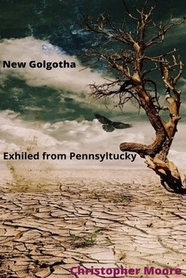 New Golgotha Exiled from Pennsyltucky Cover Image