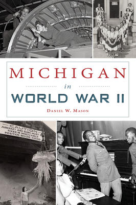 Michigan in World War II (Military) Cover Image