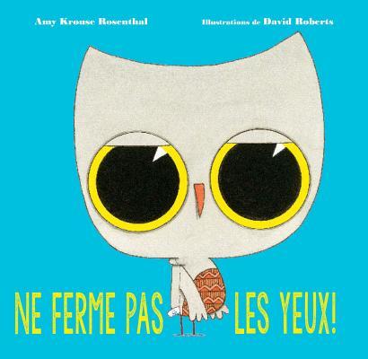 Cover for Ne Ferme Pas les Yeux! = Don't Blink!