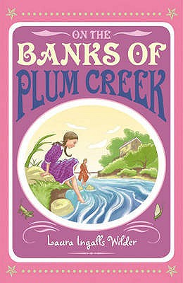 On the Banks of Plum Creek. Laura Ingalls Wilder Cover Image