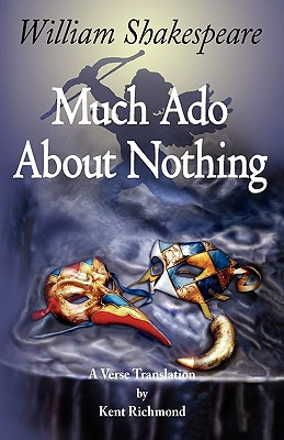 Much Ado About Nothing: A Verse Translation (Enjoy Shakespeare) Cover Image