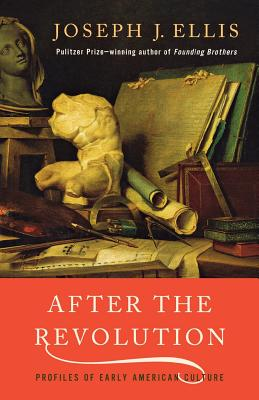 After the Revolution: Profiles of Early American Culture Cover Image