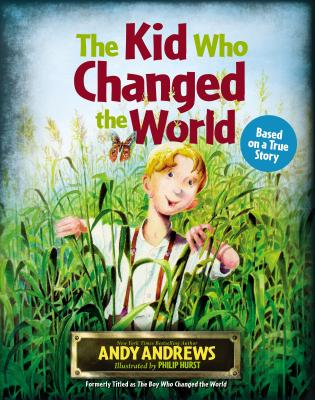The Kid Who Changed the World Cover Image