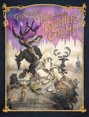 Gris Grimly's Tales from the Brothers Grimm Cover Image