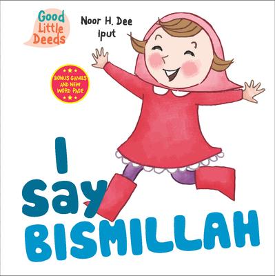 I Say Bismillah (I Say Board Books) Cover Image