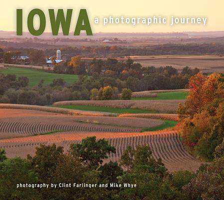 Iowa: A Photographic Journey Cover Image