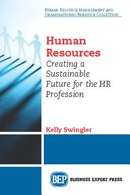 Agile Human Resources: Creating a Sustainable Future for the HR Profession Cover Image