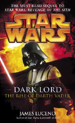 Dark Lord: The Rise of Darth Vader Cover Image