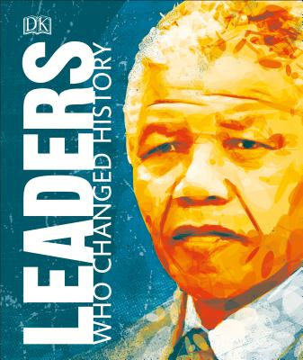 Leaders Who Changed History (Great Lives) Cover Image
