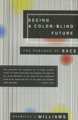 Seeing a Color-Blind Future: The Paradox of Race Cover Image