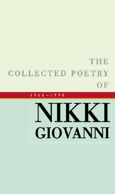The Collected Poetry of Nikki Giovanni Cover