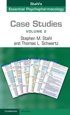 Case Studies: Stahl's Essential Psychopharmacology: Volume 2 cover
