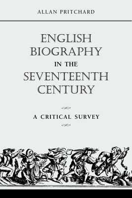 Cover for English Biography in the Seventeenth Century