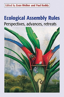 Ecological Assembly Rules: Perspectives, Advances, Retreats Cover Image