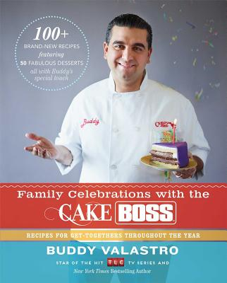 Cover for Family Celebrations with the Cake Boss