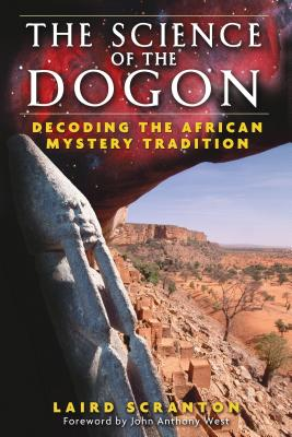 The Science of the Dogon: Decoding the African Mystery Tradition Cover Image