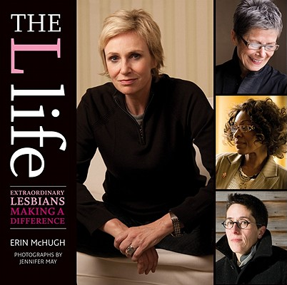 The L Life: Extraordinary Lesbians Making a Difference Cover Image