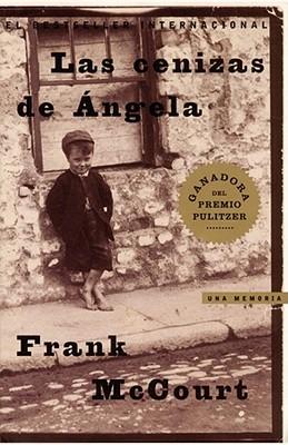 Las Cenizas de Angela (Angela's Ashes): Una Memoria Cover Image