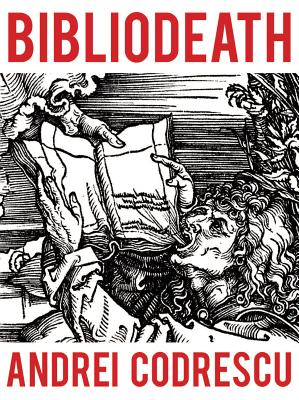 Bibliodeath: My Archives (with Life in Footnotes) Cover Image