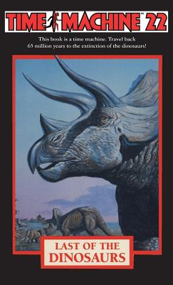 Time Machine 22: Last of the Dinosaurs Cover Image