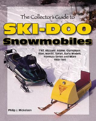 The Collector's Guide to Ski-Doo Snowmobiles Cover Image