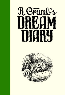 R. Crumb's Dream Diary Cover Image