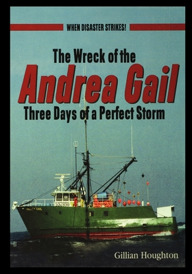 Wreck of the Andrea Gail: Three Days of a Perfect Storm Cover Image