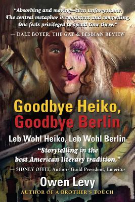Goodbye Heiko, Goodbye Berlin (Leb Wohl Heiko, Leb Wohl Berlin) Cover Image