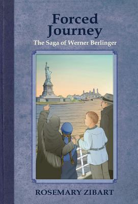 Forced Journey: The Saga of Werner Berlinger (Far and Away #2) Cover Image