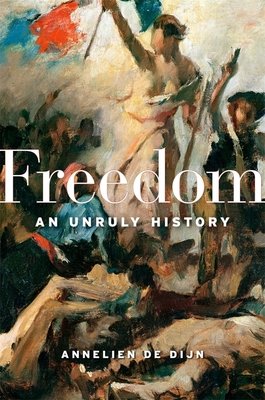 Freedom: An Unruly History Cover Image