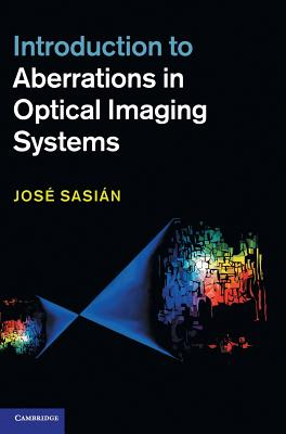 Introduction to Aberrations in Optical Imaging Systems Cover Image