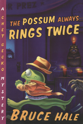The Possum Always Rings Twice (Chet Gecko #11) Cover Image