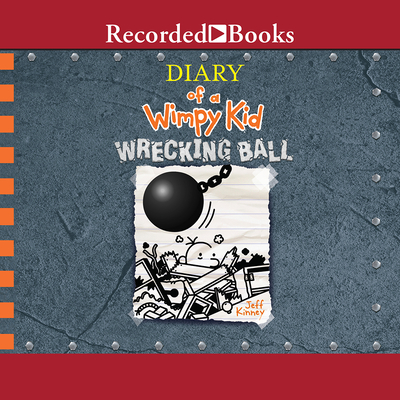 Diary of a Wimpy Kid: Wrecking Ball Cover Image