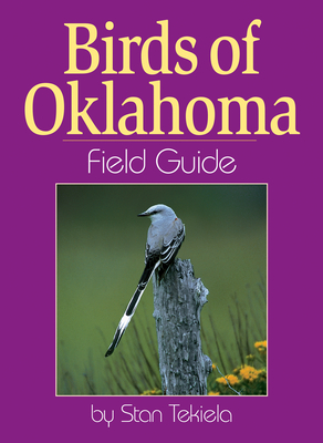Birds of Oklahoma Field Guide (Bird Identification Guides) Cover Image