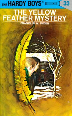 Hardy Boys 33: The Yellow Feather Mystery (The Hardy Boys #33) Cover Image