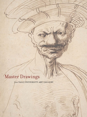 Cover for Master Drawings from the Yale University Art Gallery