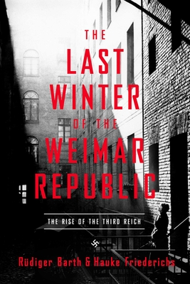 Cover for The Last Winter of the Weimar Republic
