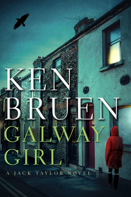 Galway Girl: A Jack Taylor Novel (Jack Taylor Novels #16) Cover Image