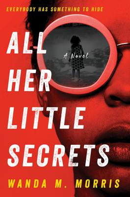All Her Little Secrets: A Novel Cover Image