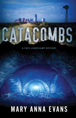 Catacombs (Faye Longchamp #12) Cover Image